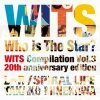 "Various Artists ""Who is the Star? WITS Compilation Vol.3 -20th anniversary edition-"""