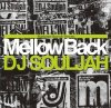 "Various Artists ""Mellow Back 2011 Mixed by DJ Souljah"""