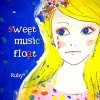 "Ruby* ""sweet music float"""
