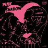 "Count Joke ""Pink Shadow / tamago"" (7""+CD)"