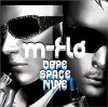 "m-flo ""Dope Space Nine"""
