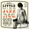 "akiko ""Little Miss Jazz And Jive"""