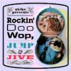 "Various Artists ""akiko presents: Rockin' Doo Wop Jump & Jive"""