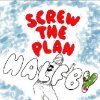 "Halfby ""screw the plan"" (7"")"