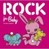 "Various Artists ""Rock For Baby"""