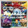 "Akakage ""I'm your clown"""