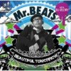 "Mr. Beats a.k.a. DJ Celory ""Beautiful Tomorrow"""