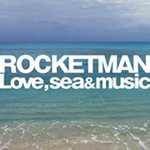 "Rocketman ""Love, sea & music"""