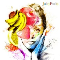 "Various Artists ""Juicy Fruits"" オムニバス"
