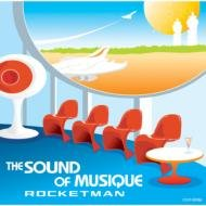 "Rocketman ""The Sound of Musique"""
