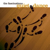 "the fascinations ""quiet dance"""